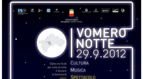Vomero notte, il 29 settembre grande evento